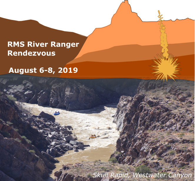 Westwater Canyon 2019 River Ranger Rendezvous